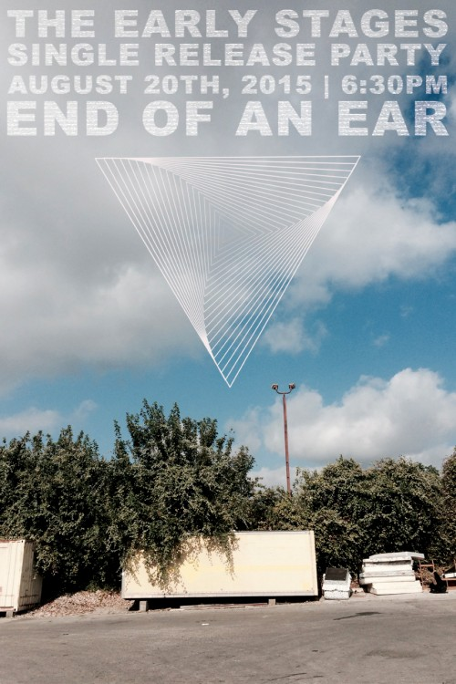 early-stages-single-release-end-of-an-ear-austin-tx-2015