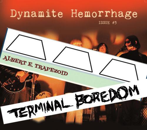 dynamite-hemmorage-terminal-boredom-albert-e-trapezoid
